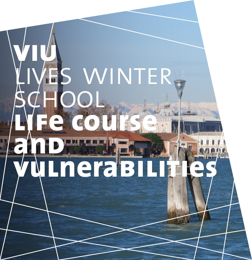 VIU/LIVES Winter School Life Course and Vulnerabilities